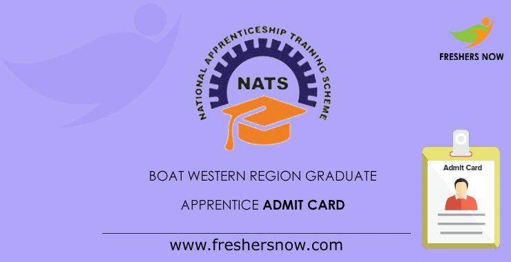 BOAT Western Region Graduate Apprentice Admit Card 2020