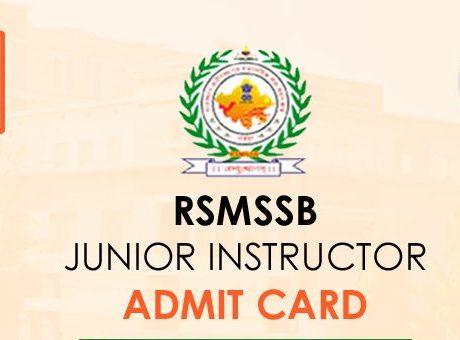 RSMSSB Junior Instructor Admit Card 2020