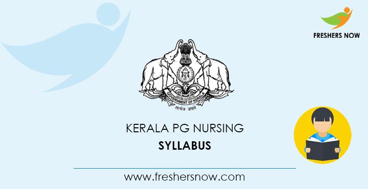 Kerala PG Nursing Syllabus 2020 & Exam Pattern PDF Download