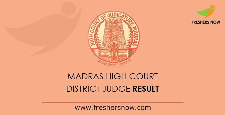 Madras HC District Judge Result 2020