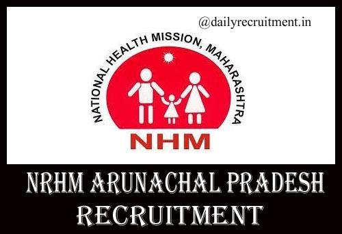 NRHM Arunachal Pradesh Recruitment 2020