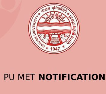 PU MET 2020 - Application Form (Extended), Revised Dates, Eligibility