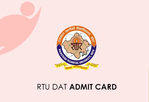 RTU DAT Admit Card 2020