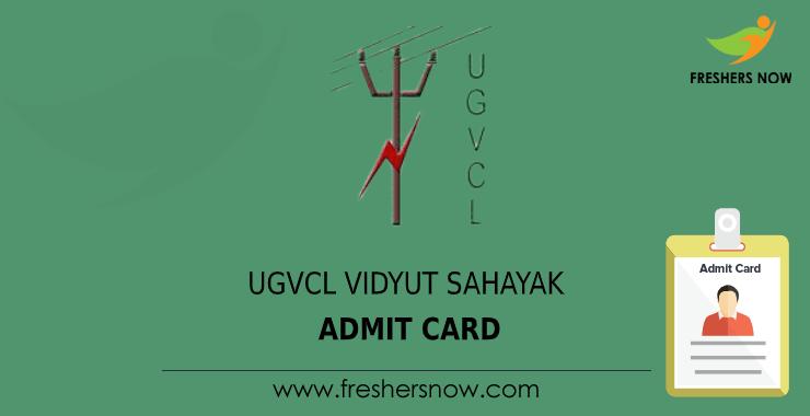 UGVCL Vidyut Sahayak Admit Card 2020