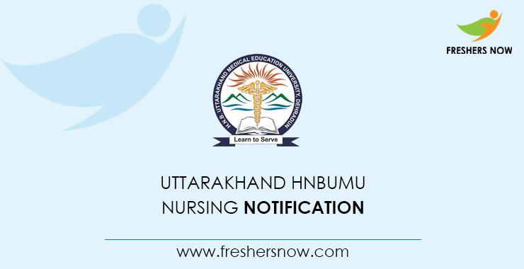 Uttarakhand HNBUMU Nursing 2020 | Application Form, Exam Date