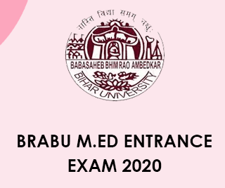 BRABU M.Ed Entrance Exam 2020 Application