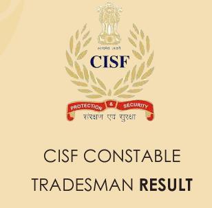 CISF Constable Tradesman Result 2020