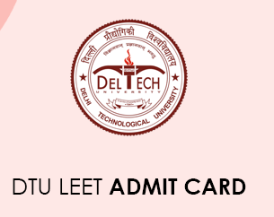 DTU LEET Admit Card 2020