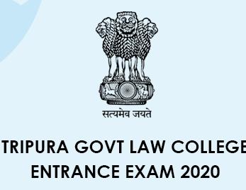 Tripura Govt Law College Entrance Exam 2020