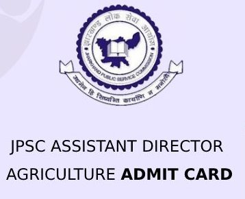 JPSC Assistant Director Agriculture Admission Card