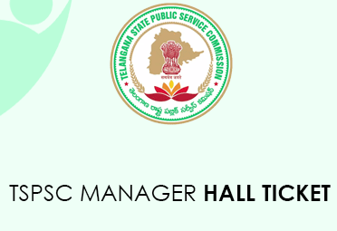 TSPSC Manager Hall Ticket 2020