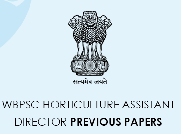 WBPSC Director of Horticulture Assistant Documents from previous questions PDF