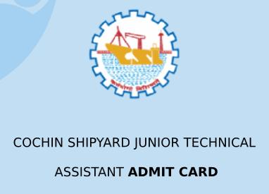 CSL Junior Technical Assistant Admit Card 2020