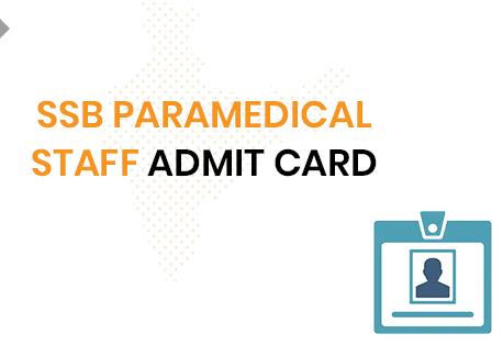 SSB Paramedical Admit Card 2020
