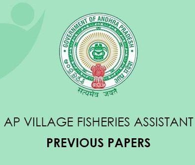 AP Village Fisheries Assistant Previous Questions Paper