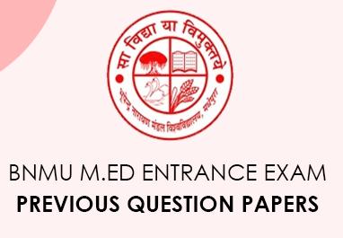 BNMU M.Ed Entrance Exam previous questions