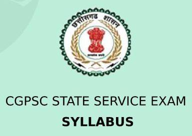 CGPSC State Service Exam Syllabus 2020