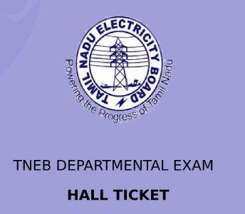 TNEB Departmental Exam Hall Ticket 2020