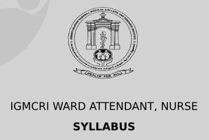 IGMCRI Ward Assistant Syllabus 2020