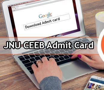 JNU CEEB Admit card 2020