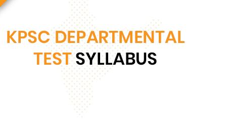 KPSC Departmental Exam Syllabus 2020