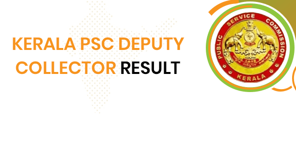 Kerala PSC Deputy Collector Result 2020