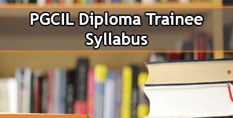 PGCIL Diploma Trainee Syllabus 2020
