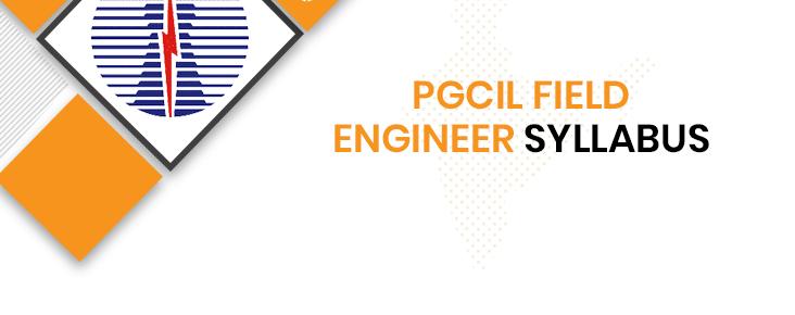 PGCIL Field Engineer Syllabus 2020