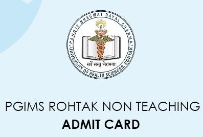 PGIMS Rohtak Non-teaching Admit Card 2020
