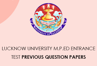 Lucknow University M.P.Ed Entry Test previous questions