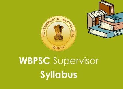 WBPSC Supervisor Syllabus 2020