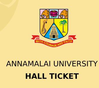 Annamalai University Hall Ticket 2020