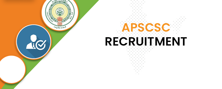 APSCSC Recruitment 2020