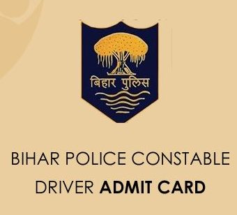 Bihar Police Driver Admit Card 2020