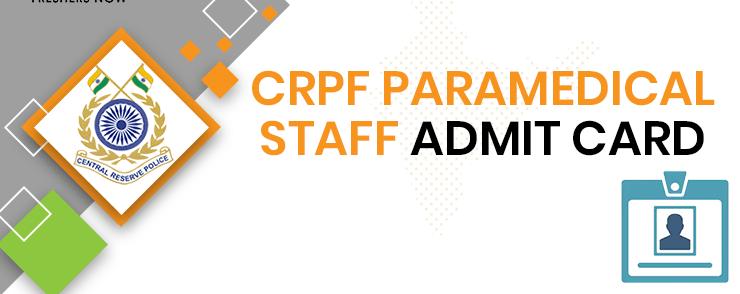 CRPF Paramedic Personnel Admit Card 2020