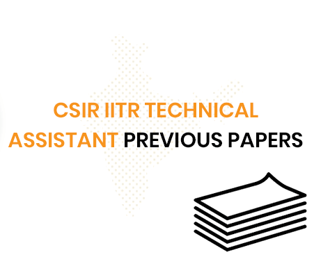 CSIR IITR Technical Assistant Previous Question Papers
