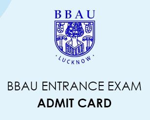 BBAU Entrance Exam Admit Card 2020