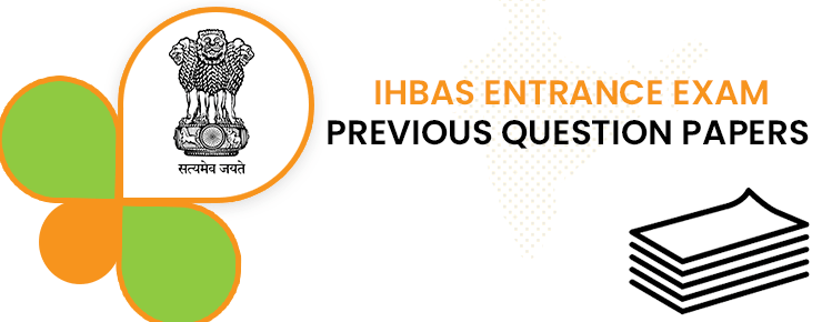 IHBAS Entrance Exam Previous Question Papers