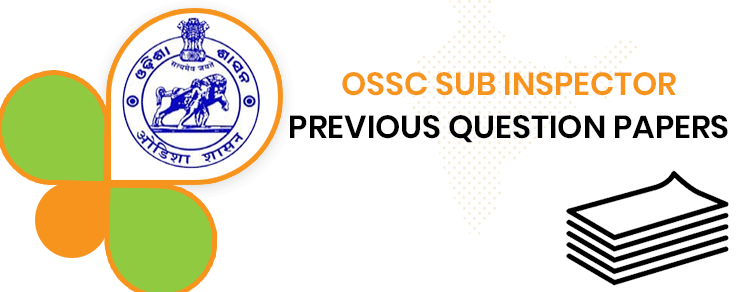 OSSC Deputy Inspector Previous Question Papers