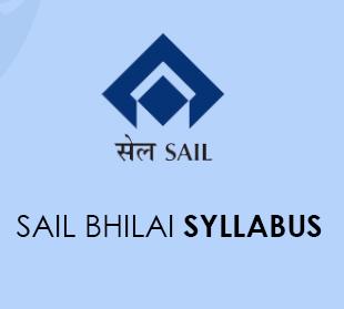 SAIL Bhilai Syllabus 2020