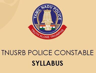 TNUSRB Police Officer Syllabus 2020