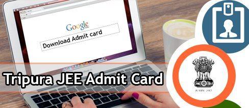 Tripura JEE Admit Card 2020