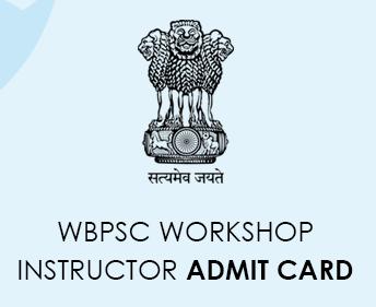 WBPSC Workshop Instructor Admit Card 2020