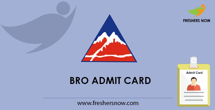 BRO 2020 Admission Card (available) @ bro.gov.in | Cook, Driver, Electrician, Others