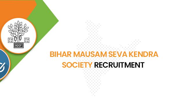 Bihar Mausam Seva Kendra Society Recruitment 2020