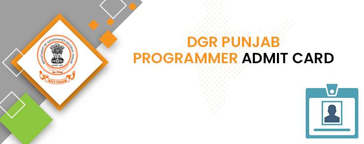 DGR Punjab Programmer Admit Card 2020