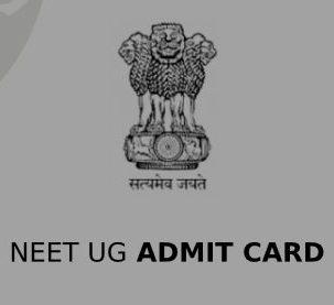 NEET UG Admit Card 2020