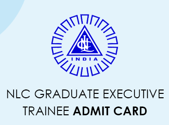 NLC Graduate Executive Trainee Admit Card 2020