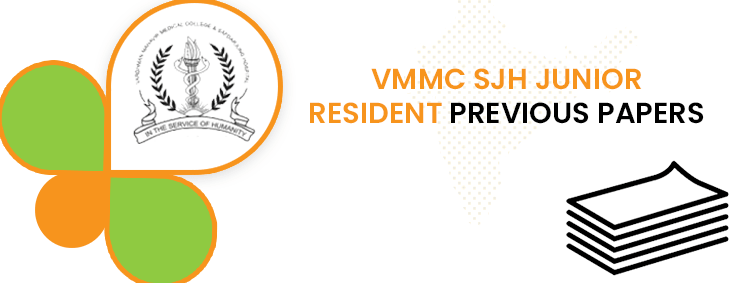 VMMC SJH Young Resident Previous Questions Paper