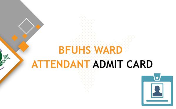 BFUHS Ward Aide Admit Card 2020